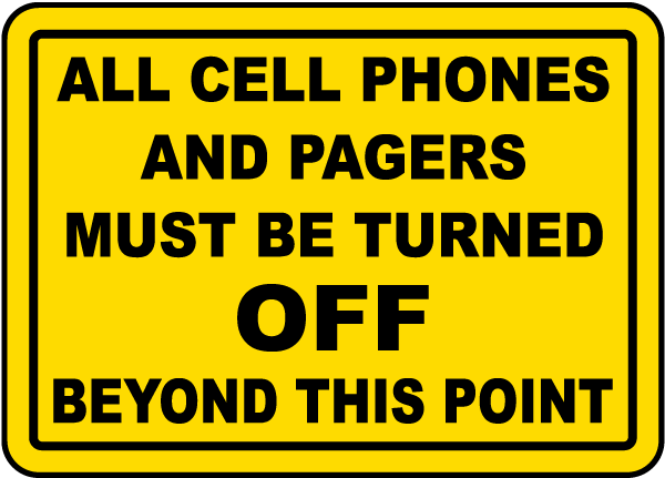 Phones and Pages Must Be Off Sign