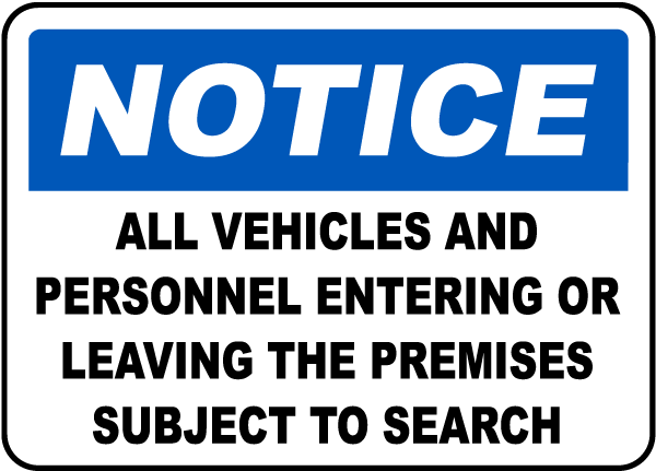 Personnel Subject To Search Sign