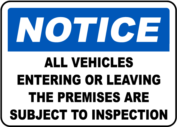 Vehicles Subject To Inspection Sign
