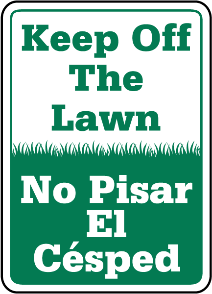 Bilingual Keep Off The Lawn Sign