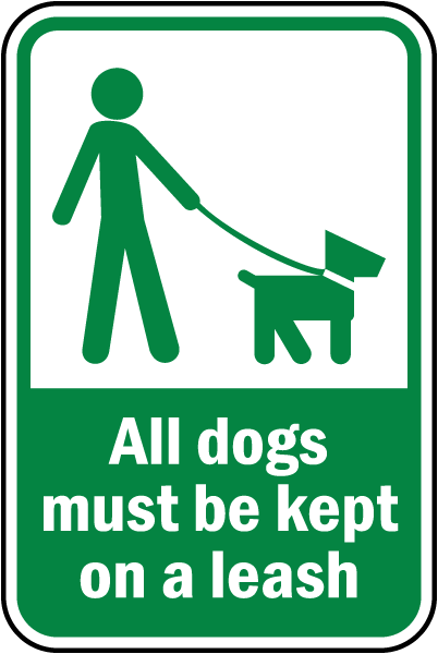 All Dogs Must Be Kept on Leash Sign