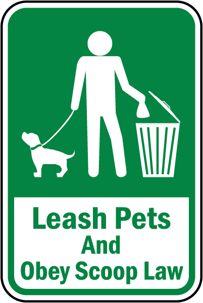 Leash Pets and Obey Scoop Law Sign