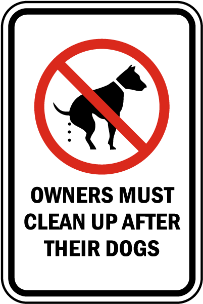 Owners Must Clean Up After Their Dogs Sign