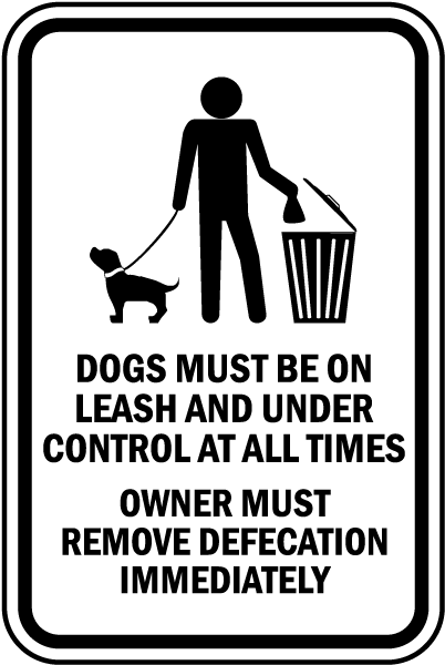 Dogs Must Be on A Leash Sign