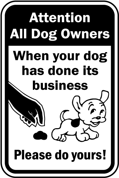 When Your Dog Does His Business Sign