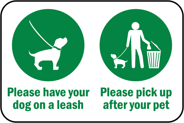 Please Have Your Dog on A Leash Sign