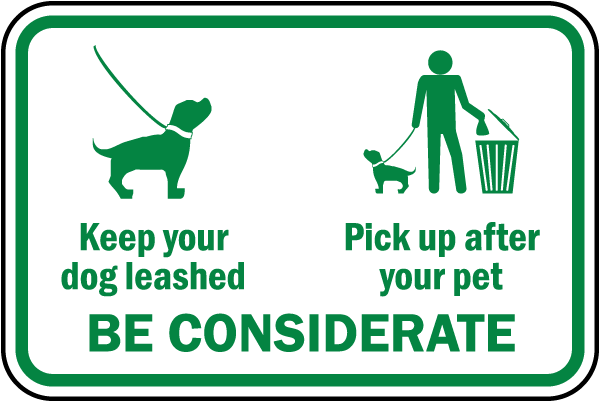 Leash Pick Up After Dog Sign By Safetysign Com F7597