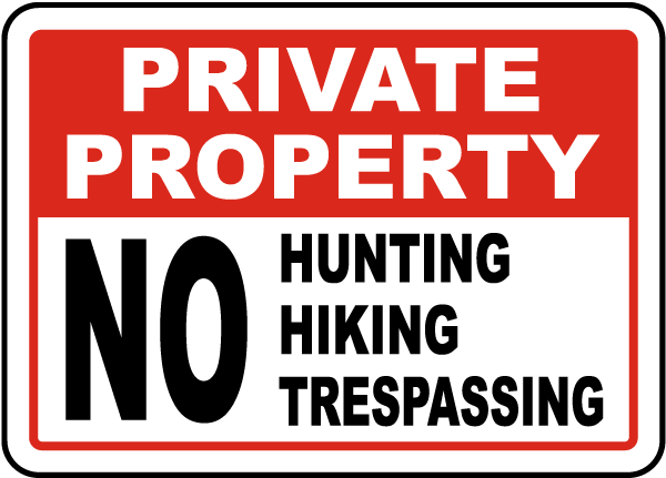 No Hunting Hiking Trespassing Sign