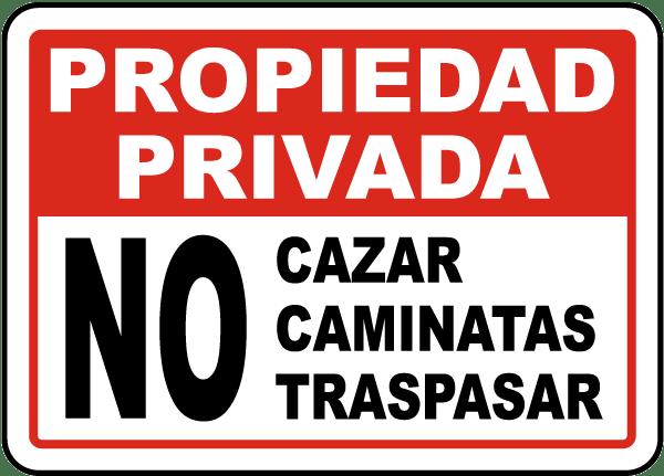 Spanish No Hunting Hiking Trespassing Sign