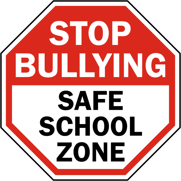 Stop Bullying Safe School Zone Sign