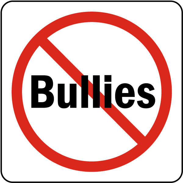 No Bullies Sign