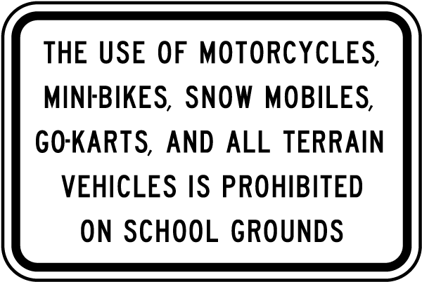 Vehicles Prohibited on Grounds Sign
