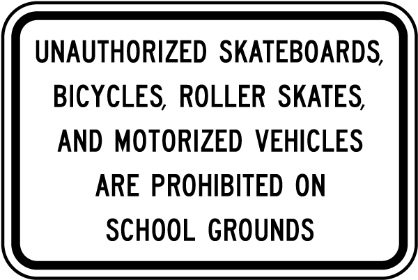 Prohibited on School Grounds Sign