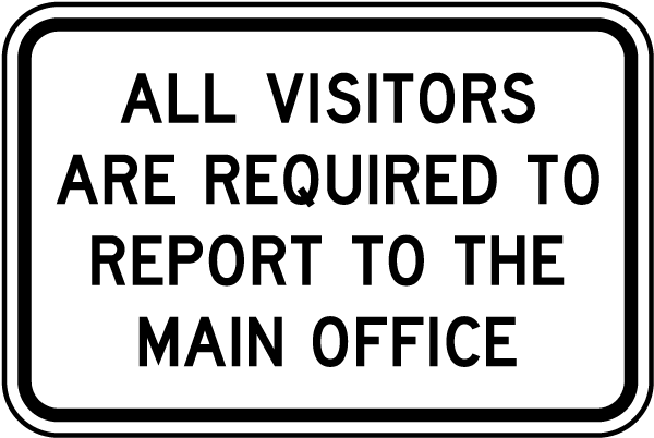 Visitors Report To Main Office Sign F7632  By Safetysignm. All Star Signs. Stroke Prevention Signs Of Stroke. Feature Signs. Pancoast Tumour Signs. Sensory Signs Of Stroke. Release Signs Of Stroke. Airfield Signs. Postpartum Blues Signs