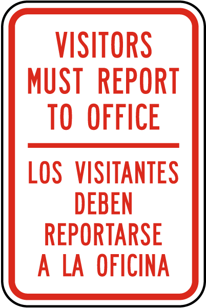 Bilingual Visitors Report To Office Sign