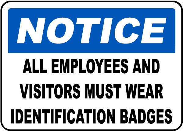 Identification Badges Must Be Worn Sign
