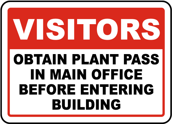 Obtain Plant Pass In Main Office Sign