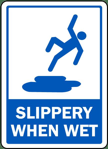 Slippery When Wet Sign