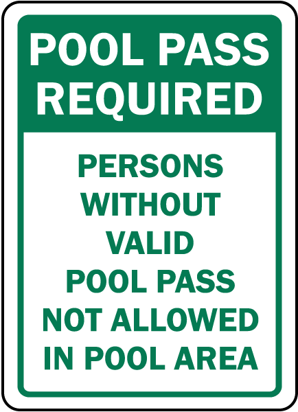 Pool Pass Required Sign
