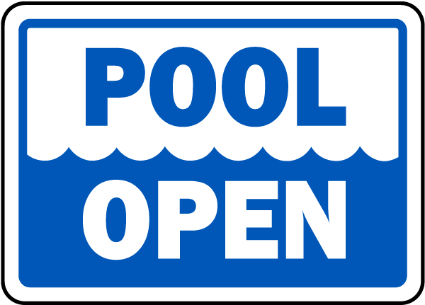 Pool Signs - Pool Open Signs, Swimming and Pool Signs, F7674