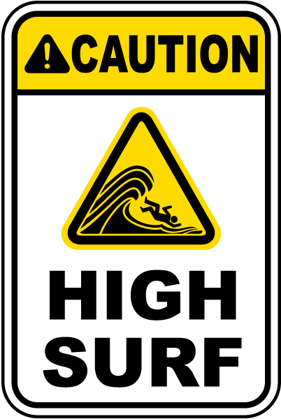 Caution High Surf Sign