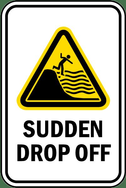 Sudden Drop Off Sign