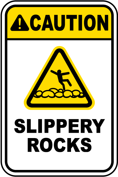 Caution Slippery Rocks Sign