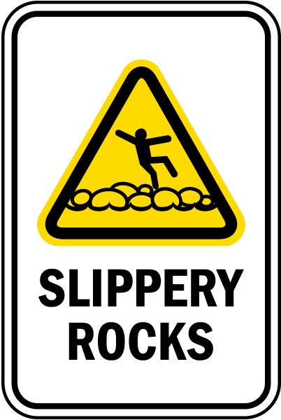 Slippery Rocks Sign