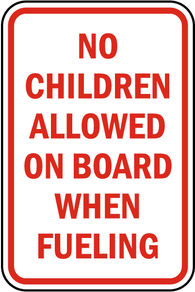 No Children Allowed on Board Sign