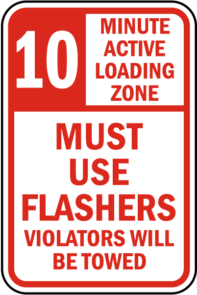 Active Loading Zone Use Flashers Sign