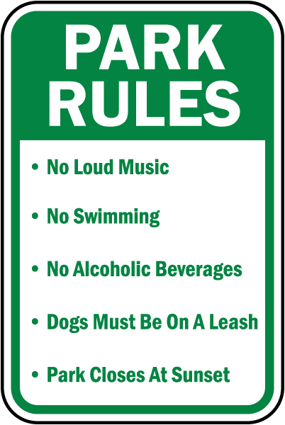Park Rules No Loud Music No Swimming Sign