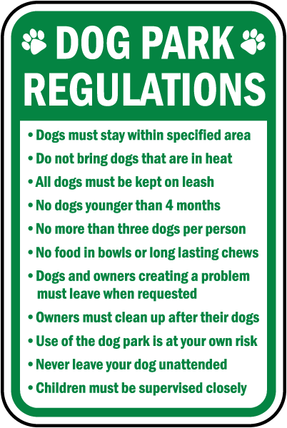 Dog Park Regulations Dogs must stay within specified area sign