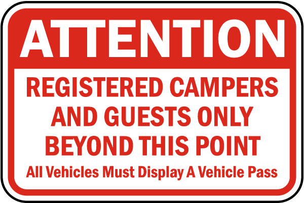 Registered Campers and Guests Only Sign