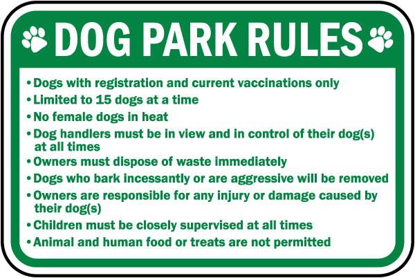 Dog Park Rules Dogs with registration and current vaccinations only sign