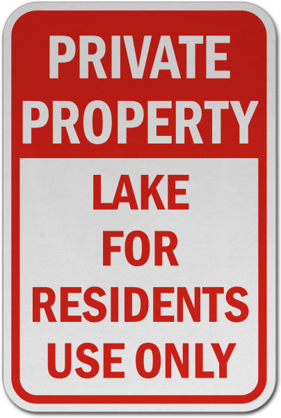 Lake for Residents Use Only Sign