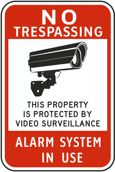 Protected By Video Surveillance Sign
