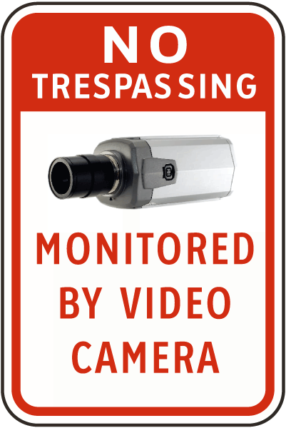 No Trespassing Monitored by Video Camera Sign
