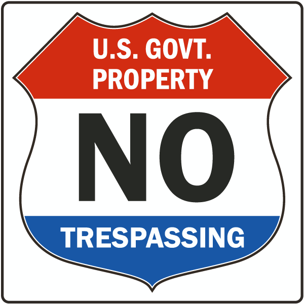 Government No Trespassing Sign