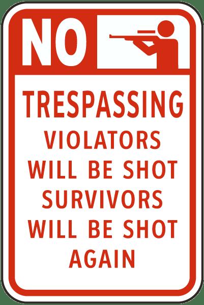 Violators Will Be Shot Sign