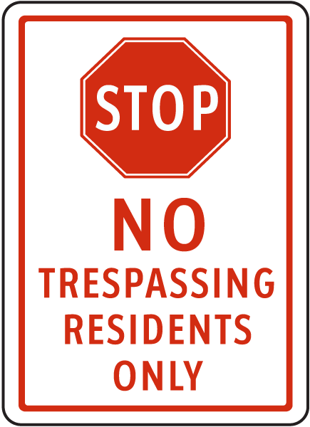 No Trespassing Residents Only Sign