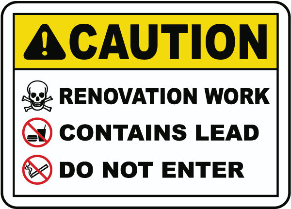 Renovation Work Do Not Enter Sign