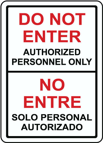 Bilingual Do Not Enter Authorized Personnel Only Sign