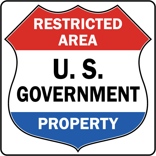 Restricted Area U.S. Government Property Sign