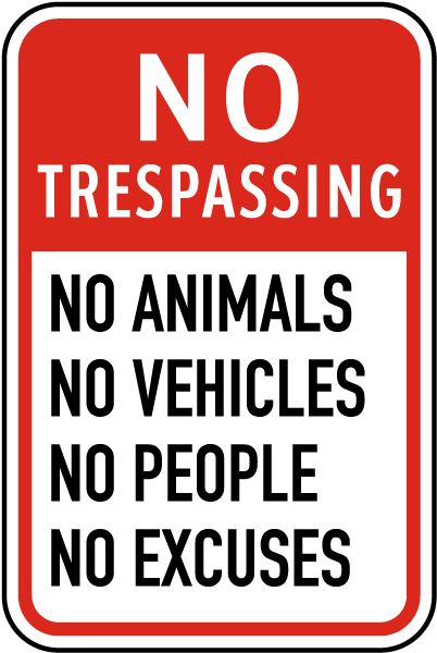 No Trespassing Novelty Sign