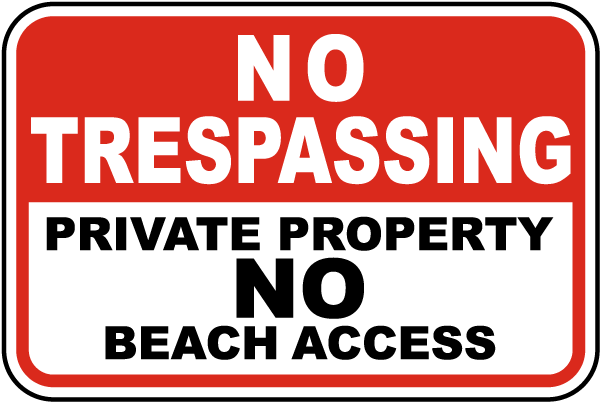 Private Property No Beach Access Sign