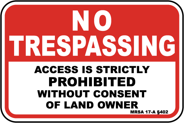 Maine No Trespassing Sign