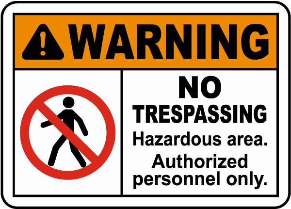 Hazardous Area Authorized Only Sign