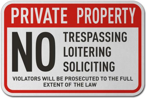 No Trespassing Loitering Sign