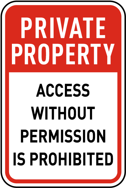Access Without Permission Sign