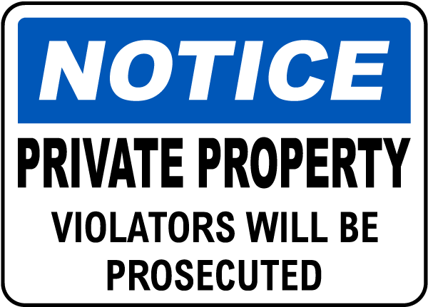 Violators Prosecuted Private Property Sign